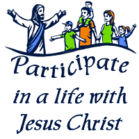 Participate in a Life With Jesus Christ